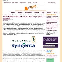 Fusion Monsanto-Syngenta : moins d'impôts pour plus de pesticides