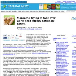 Monsanto trying to take over world seed supply, nation by nation