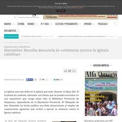 Monseñor Munilla denuncia la «violencia contra la Iglesia católica»