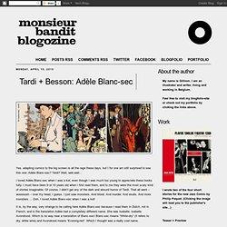Tardi + Besson: Adèle Blanc-sec