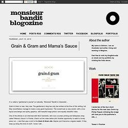 Grain & Gram and Mama's Sauce