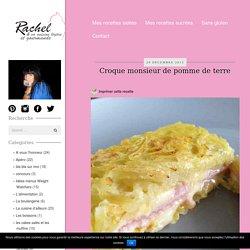 Croque monsieur de pomme de terre - Rachel et sa cuisine gourmande et légère
