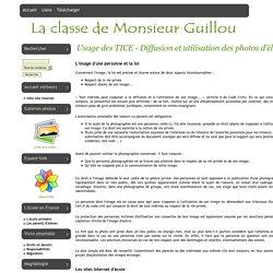 La classe de Monsieur Guillou - Usage des TICE - Diffusion et utilisation des photos d'élèves