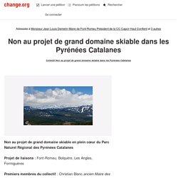Monsieur Jean Louis Demelin Maire de Font-Romeu Président de la CC Capcir Haut Conflent: Non au projet de grand domaine skiable des Pyrénées catalanes