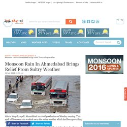 Monsoon rain in Ahmedabad brings relief from sultry weather