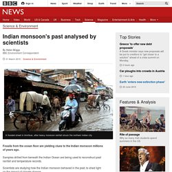 Indian monsoon's past analysed by scientists - BBC News