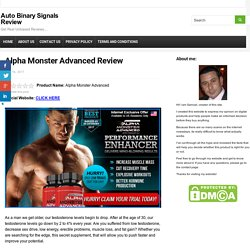 Alpha Monster Advanced Review - Is there Side Effects? My Experience