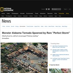 "Monster Alabama Tornado Spawned by Rare ""Perfect Storm"""