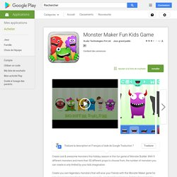 Monster Maker Fun Kids Game – Applications Android sur Google Play