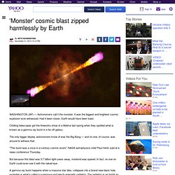 'Monster' cosmic blast zipped harmlessly by Earth