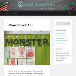Monster och ASL