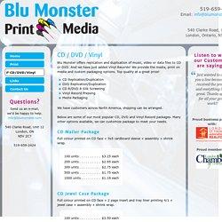 Blu Monster Print Media - Printing in London Ontario - CD-DVD-Vinyl
