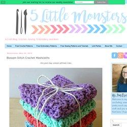 5 Little Monsters: Blossom Stitch Crochet Washcloths