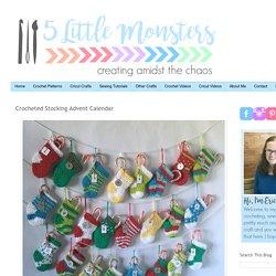 5 Little Monsters: Crocheted Stocking Advent Calendar