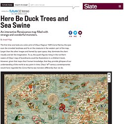 Olaus Magnus' Carta Marina: Sea monsters on a gorgeous Renaissance map