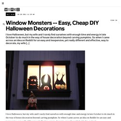 Window Monsters — Easy, Cheap DIY Halloween Decorations