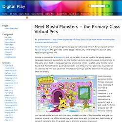 Meet Moshi Monsters – the Primary Class Virtual Pets