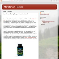 Monsters in Training: How Fat Loss Training Program is beneficial to you?