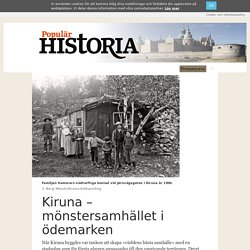Kiruna – mönstersamhället i ödemarken