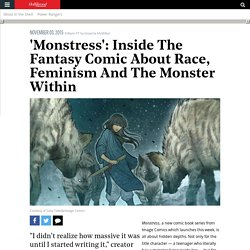 'Monstress': Inside The Fantasy Comic About Race, Feminism And The Monster Within