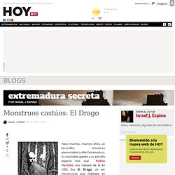 Monstruos castúos: El Drago