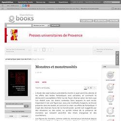 Le fantastique dans tous ses états - Monstres et monstruosités - Presses universitaires de Provence