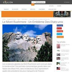 Le Mont Rushmore : un emblème des Etats-Unis