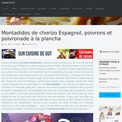 Montadidos de chorizo Espagnol, poivrons et poivronade à la plancha