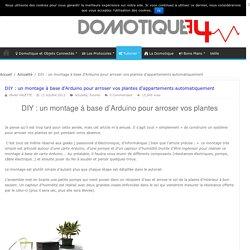 DIY : un montage à base d'Arduino pour arroser vos plantes