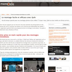 Faire du montage automatique sur mobile