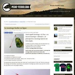 Montage feeder en ligne ou montage feeder ultimate - montage quiver