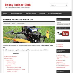 Montage d'un Quadri Mini-H 250 - Rosny Indoor Club