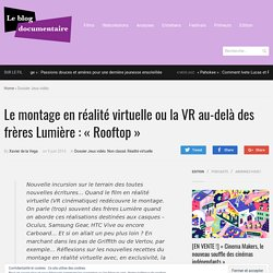 """Le montage en réalité virtuelle ou la VR au-delà des frères Lumière : """"Rooftop"""" - Le Blog documentaire"""