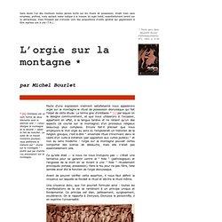 Michel Bourlet: L'ORGIE SUR LA MONTAGNE dans le premier numéro de la Nouvelle revue d'ethnopsychiatrie
