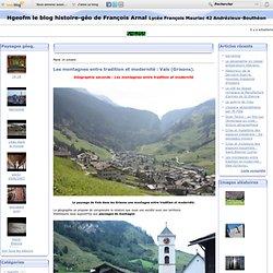 Les montagnes entre tradition et modernité : Vals (Grisons). - le blog histoire géo de François Arnal Lycée François Mauriac 42 Andrézieux-Bouthéon
