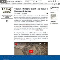 Comment Montaigne écrivait ses Essais : l'Exemplaire de Bordeaux