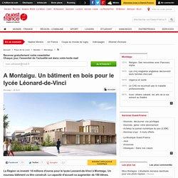 A Montaigu. Un bâtiment en bois pour le lycée Léonard-de-Vinci
