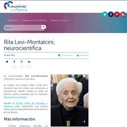 Rita Levi-Montalcini, neurocientífica