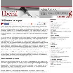 Carlos Alberto Montaner - La libertad de las mujeres - La Ilustraci n Liberal - Revista espa ola y americana