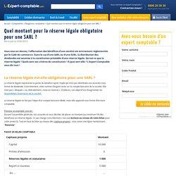 Quel montant pour la réserve légale obligatoire pour une SARL ?