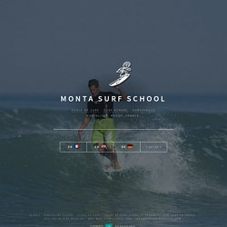 Ecole de Surf | Surf School | Montalivet - Gironde, France.