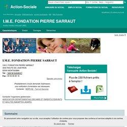 MONTAUBAN : I.M.E. FONDATION PIERRE SARRAUT - Institut médico-éducatif (IME)