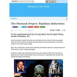 The Montauk Project: Reptilian Abductions