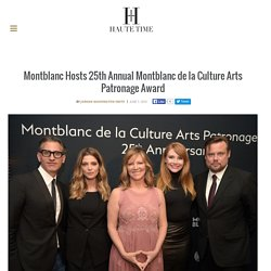 Montblanc Hosts 25th Annual Montblanc de la Culture Arts Patronage Award