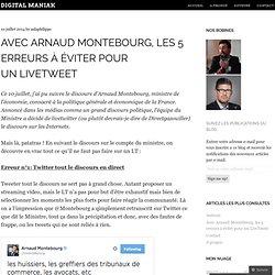Avec Arnaud Montebourg, les 5 erreurs à éviter pour un LiveTweet