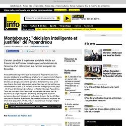 """Montebourg : """"décision intelligente et justifiée"""" de Papandréou - France - Toute l'actualité en France"""