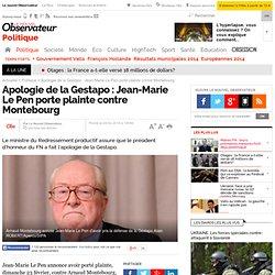 Apologie de la Gestapo : Jean-Marie Le Pen porte plainte contre Montebourg