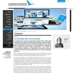 La montée de l'omni-canal - Eurosearch & Associés