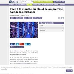Face à la montée du Cloud, le on-premise fait de la résistance