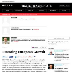 Restoring European Growth - Jim Leitner, Nuno Monteiro and Ian Shapiro - Project Syndicate